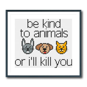 Be Kind To Animals