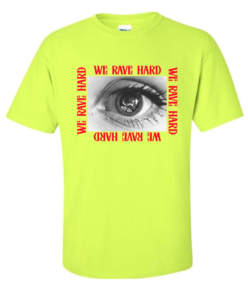 Rave Hard Eye T-shirt