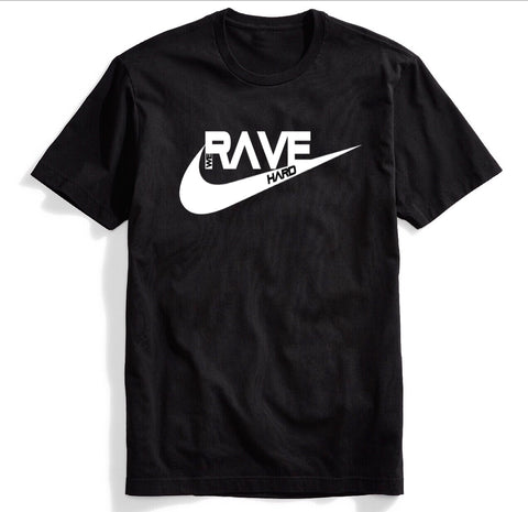 RAVE T-Shirt - We Rave Hard