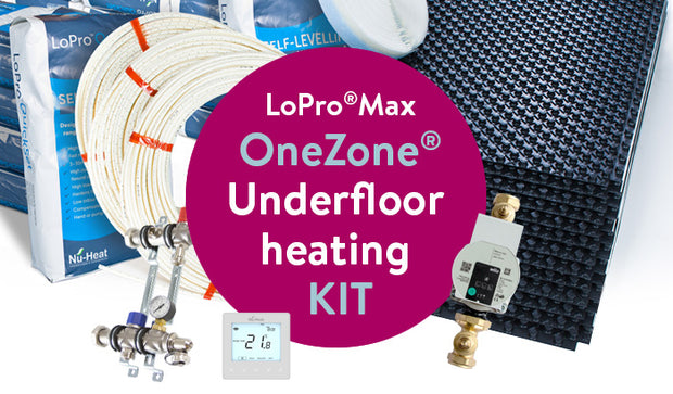 LoPro®Max OneZone® underfloor heating kit