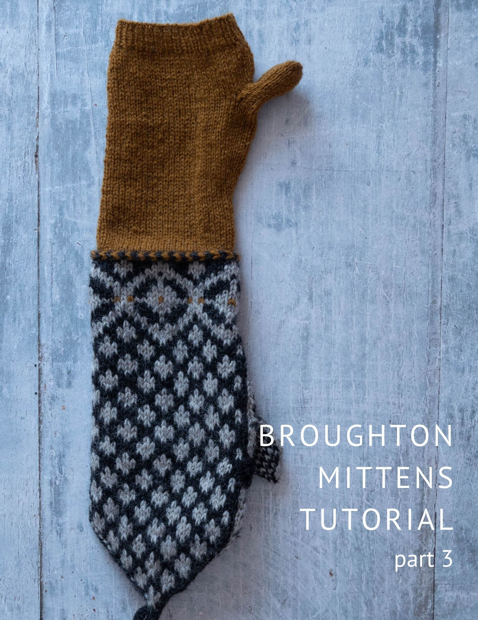 Broughton mittens tutorial part 3