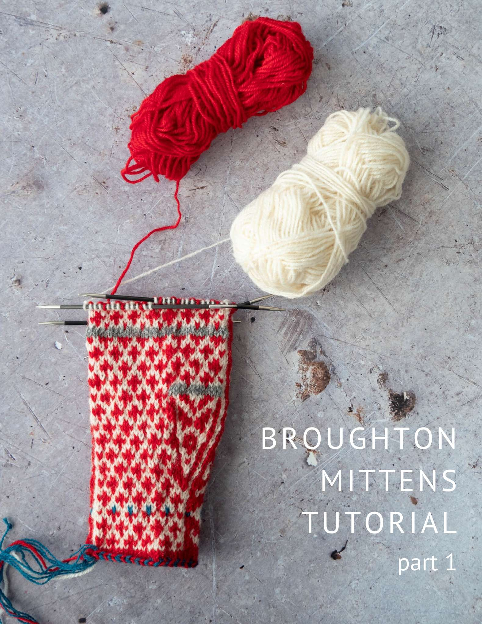 Broughton mittens tutorial part 1