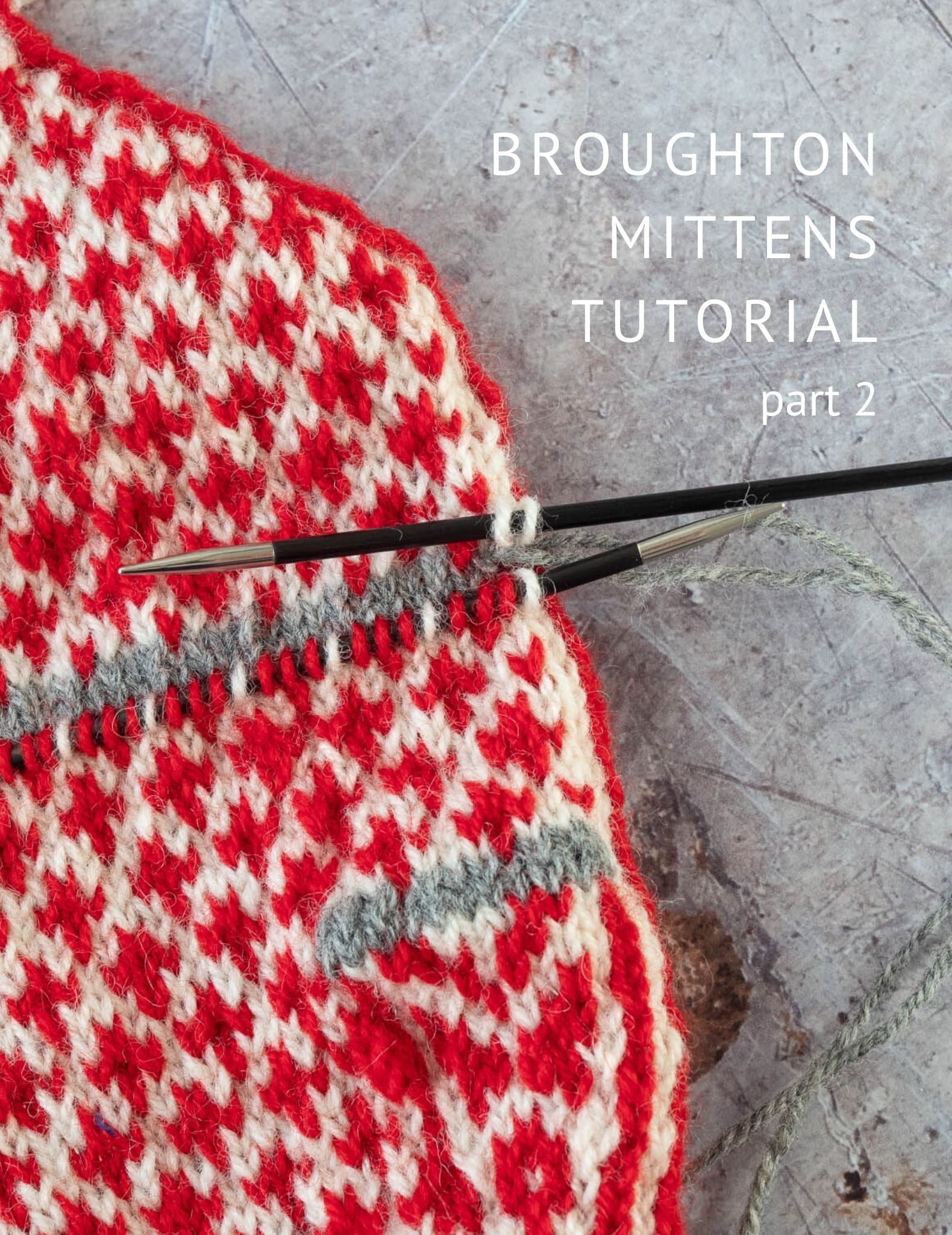 Broughton mittens tutorial part 2