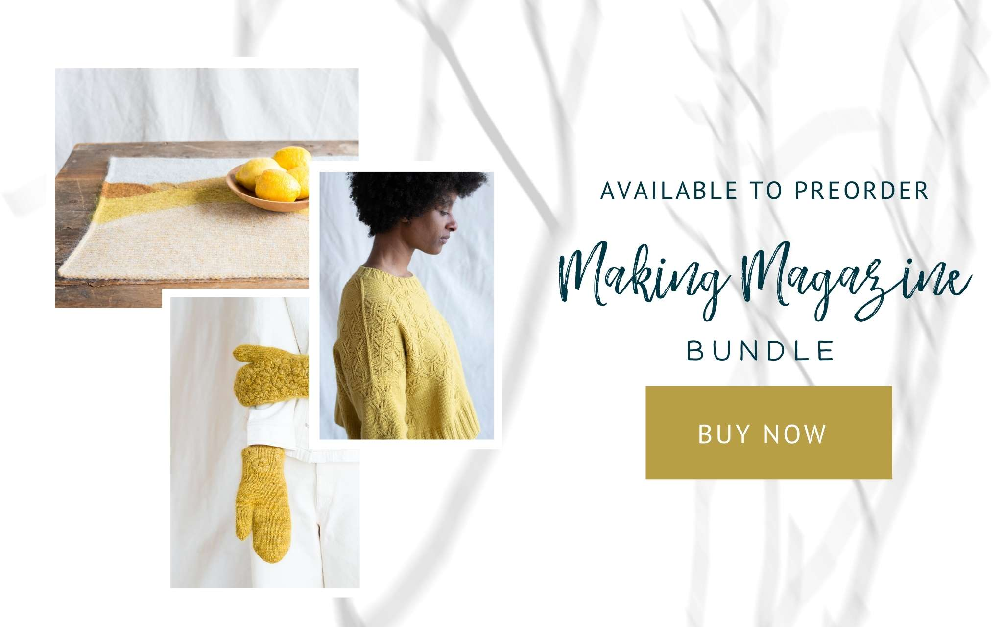 image of a detailed yellow sweater, a table mat and a pair of yellow mittens with the text 'Preorder available: Making Magazine bundle'