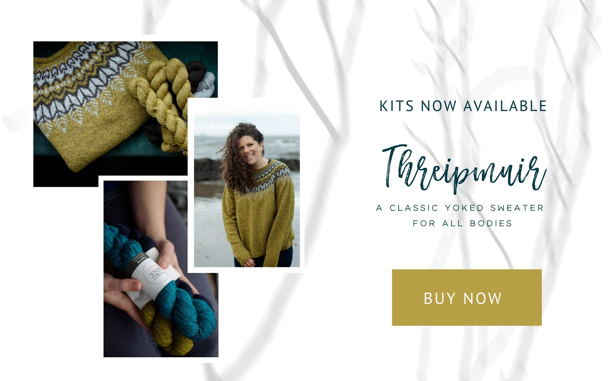 Threipmuir, a classic yoked sweater for all bodies. Images of a folded colourwork sweater, hands holding skeins of yarn and an image of a white woman with dark curly hair wearing a colourwork sweater on a beach, which is faded in the background.