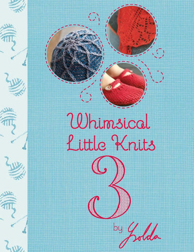 Whimsical Little Knits 3 Book Ysolda