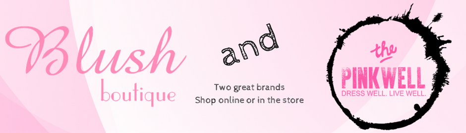 The Pinkwell & Blush Boutique