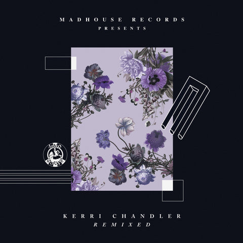"Madhouse Records Presents - Kerri Chandler Remixed (12"" Vinyl)"