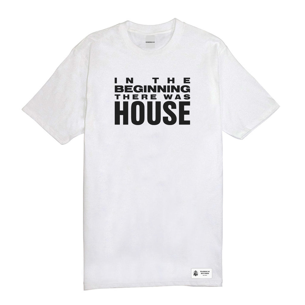 'In The Beginning There Was House' Tee - White