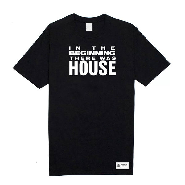 'In The Beginning There Was House' Tee - Black