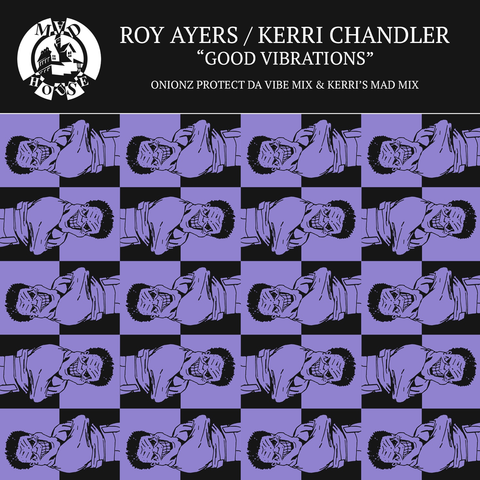 Roy Ayers & Kerri Chandler - Good Vibrations (CD)