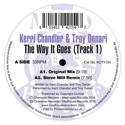 "Kerri Chandler & Troy Denari - The Way It Goes (Track 1) (12"" Vinyl)"