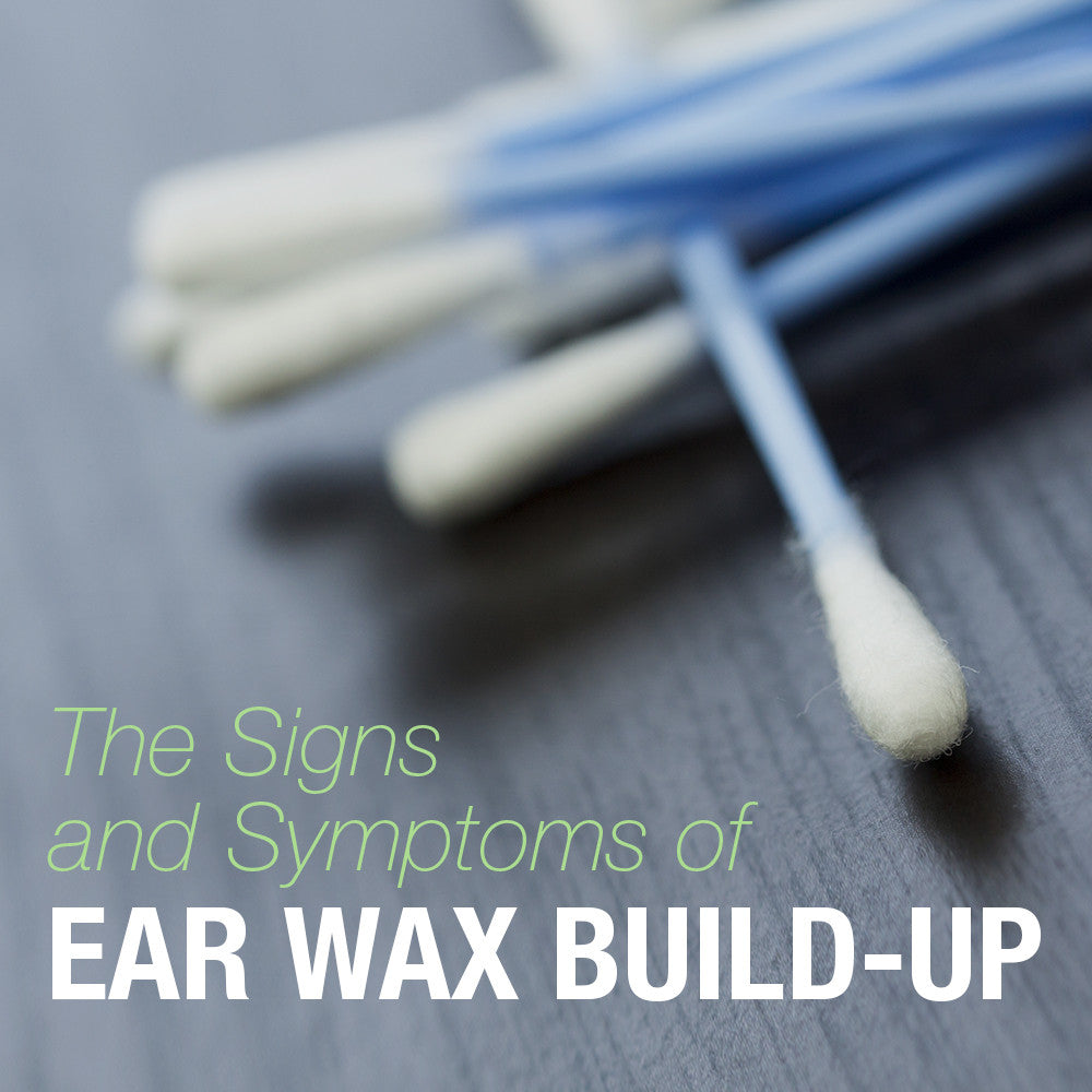 The Signs and Symptoms of Ear Wax Build-Up