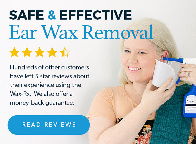 Safe and Effective Ear Wax Removal -- Read Our Reviews!