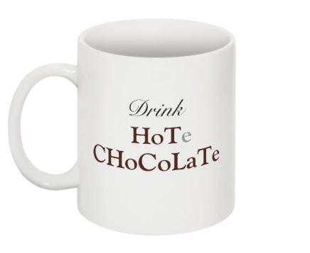 """Drink HoTe CHoCoLaTe"" - Mug Default Title - LabRatGifts - 1"