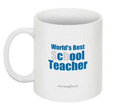 """World's Best sChOOL Teacher"" - Mug  - LabRatGifts - 1"