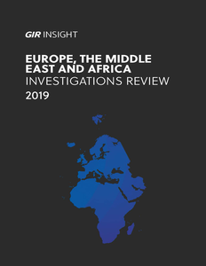Europe, The Middle East and Africa Investigations Review 2019