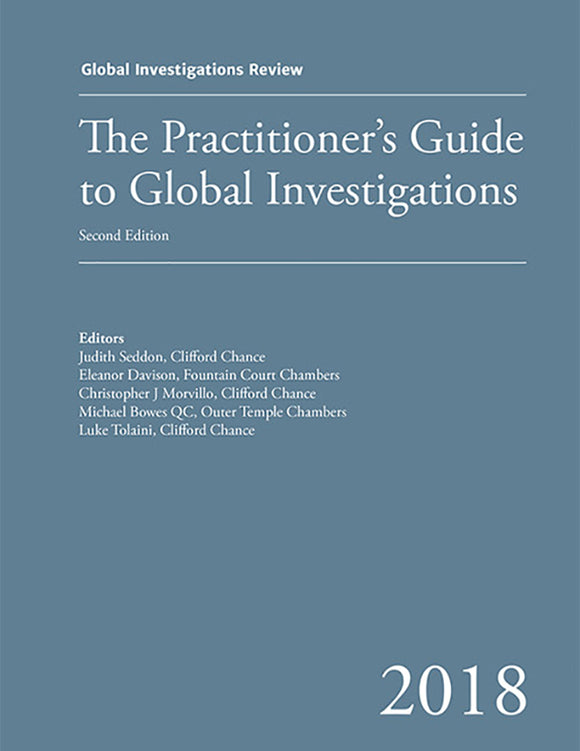 TEST GIR's Practitioner's Guide to Global Investigations, 2nd Edition