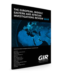 The European, Middle Eastern and African Investigations Review 2016