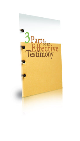 3 Parts of An Effective Testimony