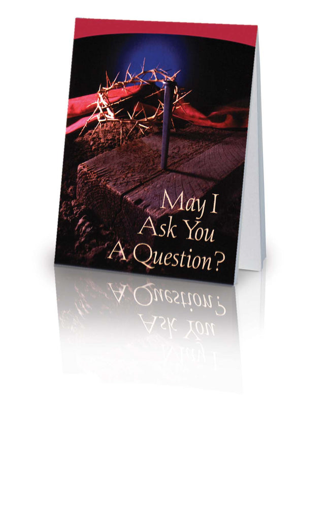 May I Ask You a Question? - Crown of Thorns (25 Pack)