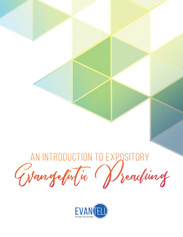 An Introduction to Expository Evangelistic Preaching (PDF)