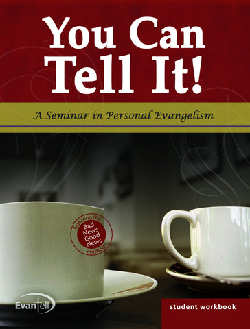 You Can Tell It! Seminar Student Workbook