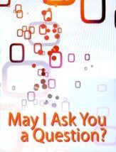 May I Ask You A Question? - Save The Mother Save The Child PRC (25 Pack)