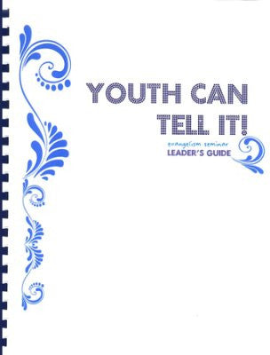 Youth Can Tell It! Leader's Workbook