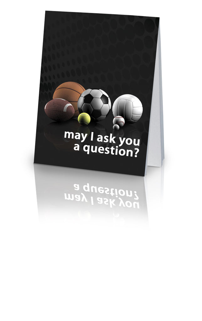 May I Ask You a Question? - Multi-Sport (25 Pack)