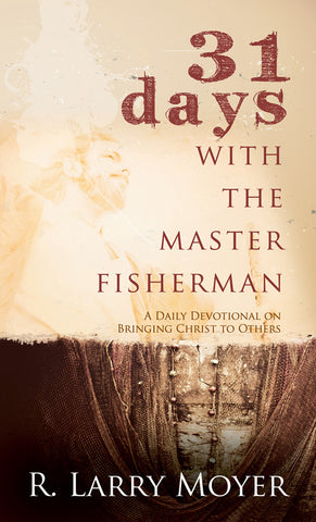 31 Days With the Master Fisherman - Conference Copies
