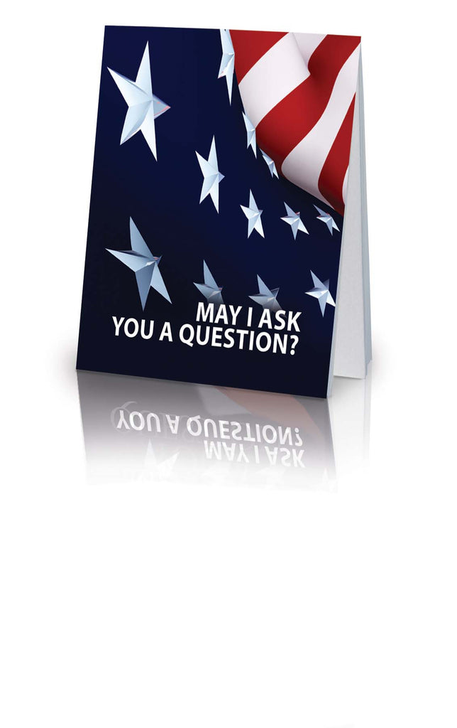 May I Ask You a Question? - American Flag (25 Pack)