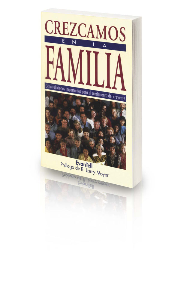 Crezcamos En La Familia / Growing In The Family, Softcover - Spanish