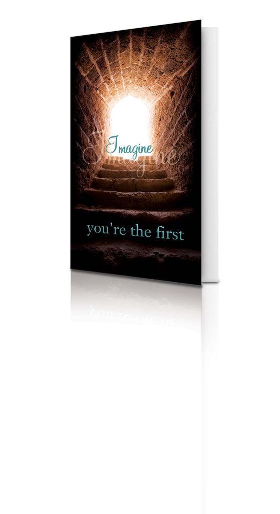 Imagine You're The First - (25 Pack)