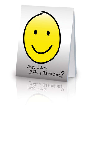 May I Ask You a Question? - Yellow Smiley Face (25 Pack)