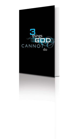 3 Things God Cannot Do - (25 Pack)