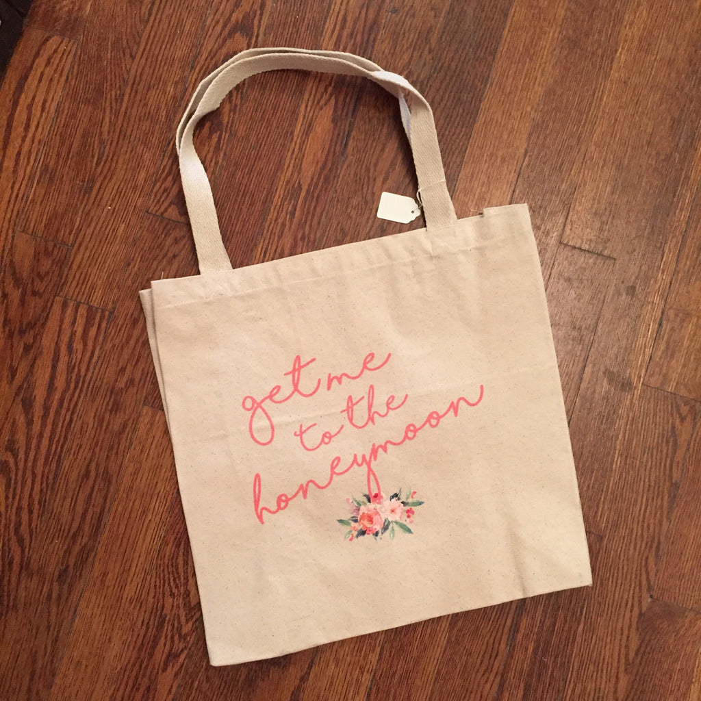 Get me to the Honeymoon Tote Bag