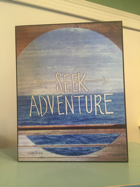 Seek Adventure Sign