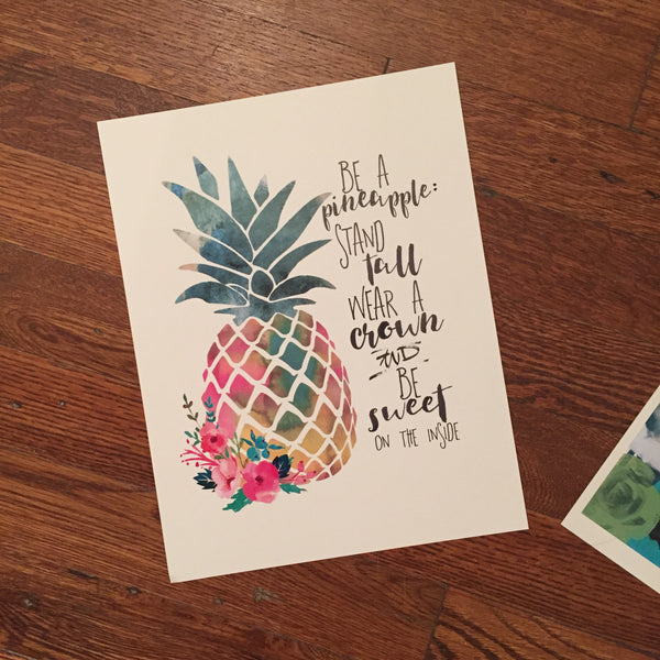 Be a Pineapple - Print