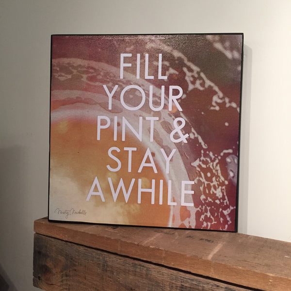 Fill Your Pint Sign