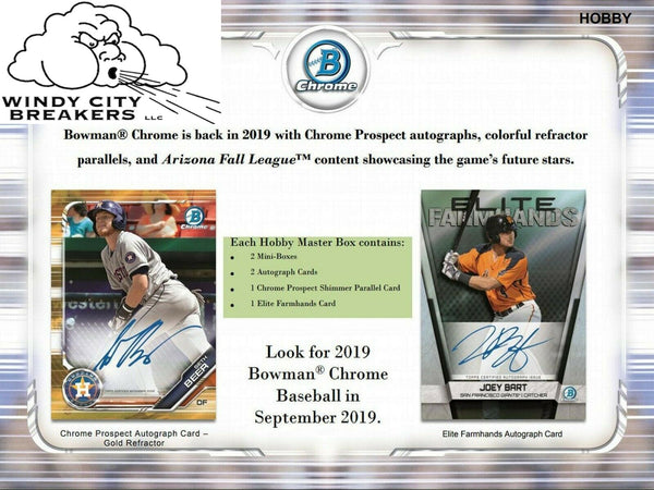 2019 Bowman Chrome Baseball Hobby 12-Box Case Pick Your Team #1 - EBAY LISTINGS END TUESDAY 9/17 @ 8:45PM CT, BREAKS FRIDAY 9/20 @ 9PM CT