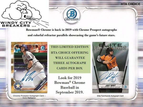 2019 Bowman Chrome Baseball HTA Choice 12-Box Case Pick Your Team #1 - EBAY LISTINGS END TUESDAY 9/17 @ 9:50PM CT, BREAKS THURSDAY 9/19 @ 10PM CT