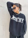 Mayfair Empathy Always Crewneck