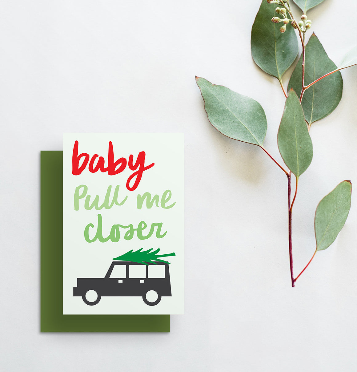 Baby Pull Me Closer Holiday Greeting Card
