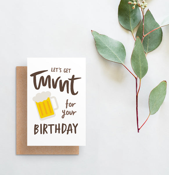 greeting card // let's get turnt for your birthday