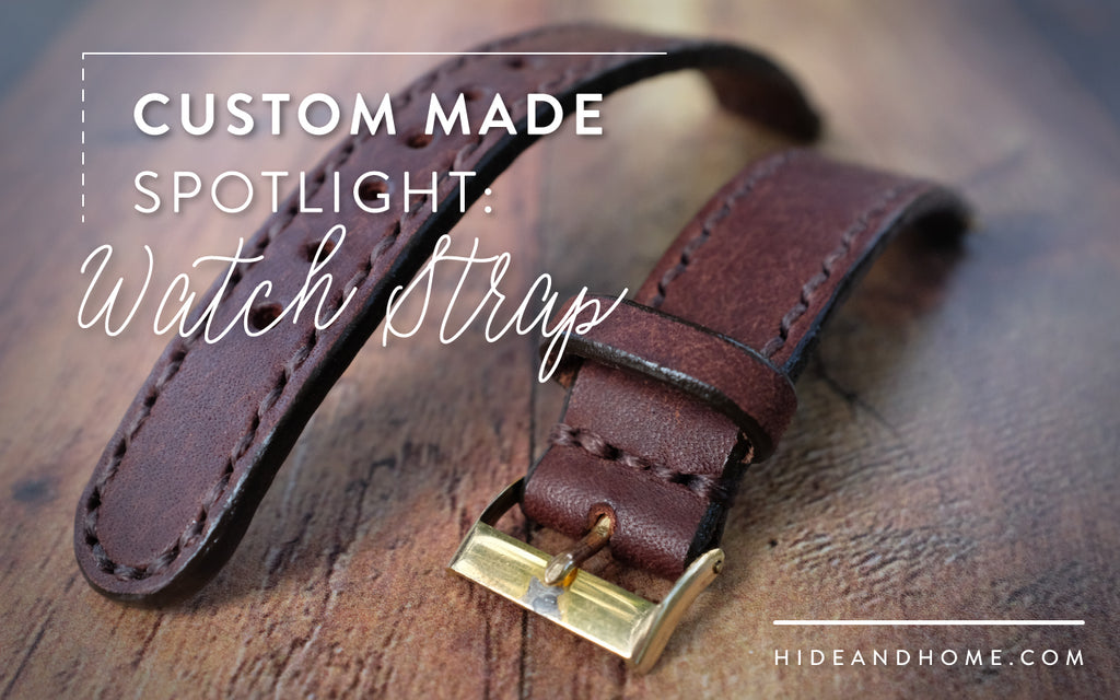 Custom Project: Leather Watch Strap