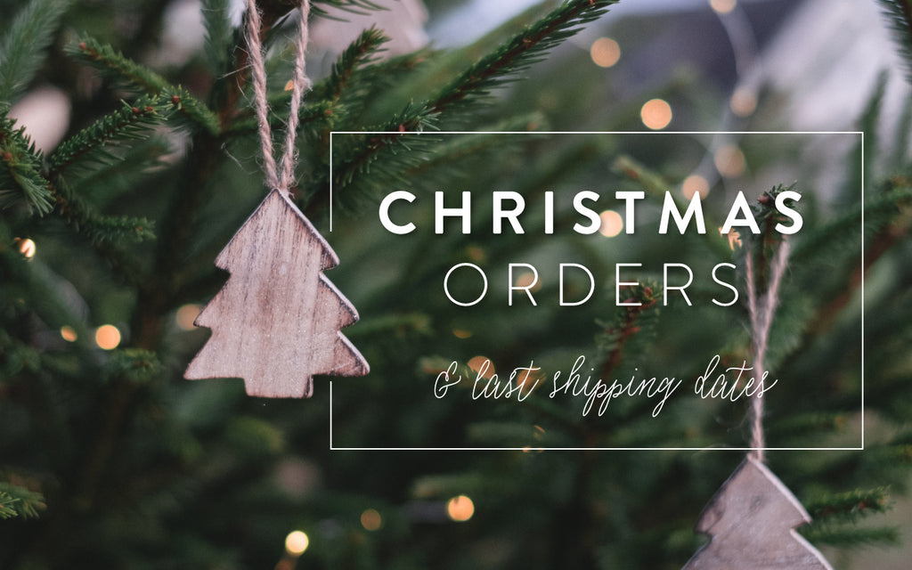 Christmas Orders and Last Shipping Dates