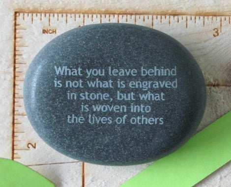 Quote- What you leave behind...