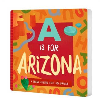 A is for Arizona Board Book