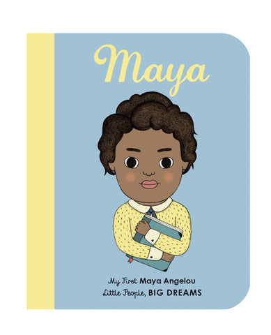 Little People, Big Dreams Board Book - Maya Angelou